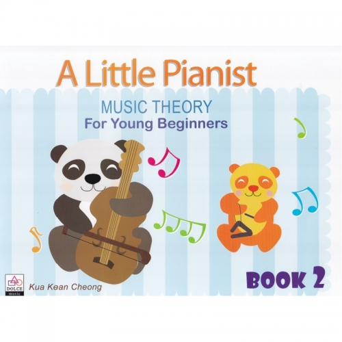 A Little Pianist: Music Theory for Young Beginners Book 2