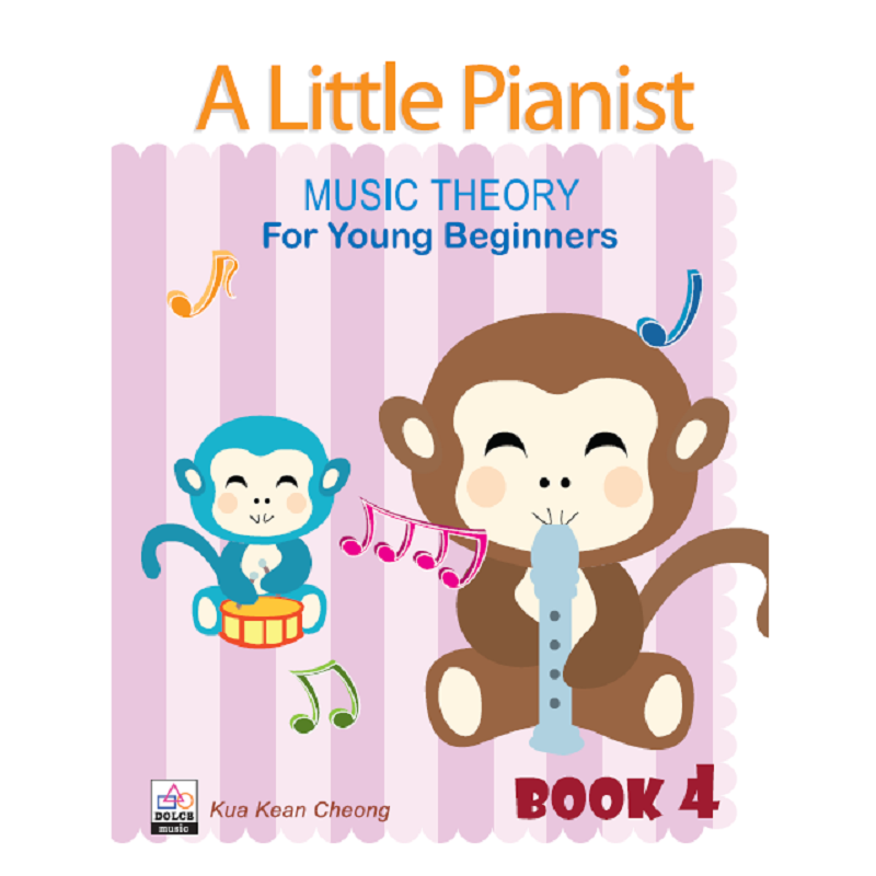A Little Pianist: Music Theory for Young Beginners Book 4