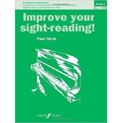 Improve Your Sight Reading Piano Grade 2 Paul Harris