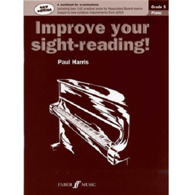 Improve Your Sight Reading Piano Grade 5 Paul Harris