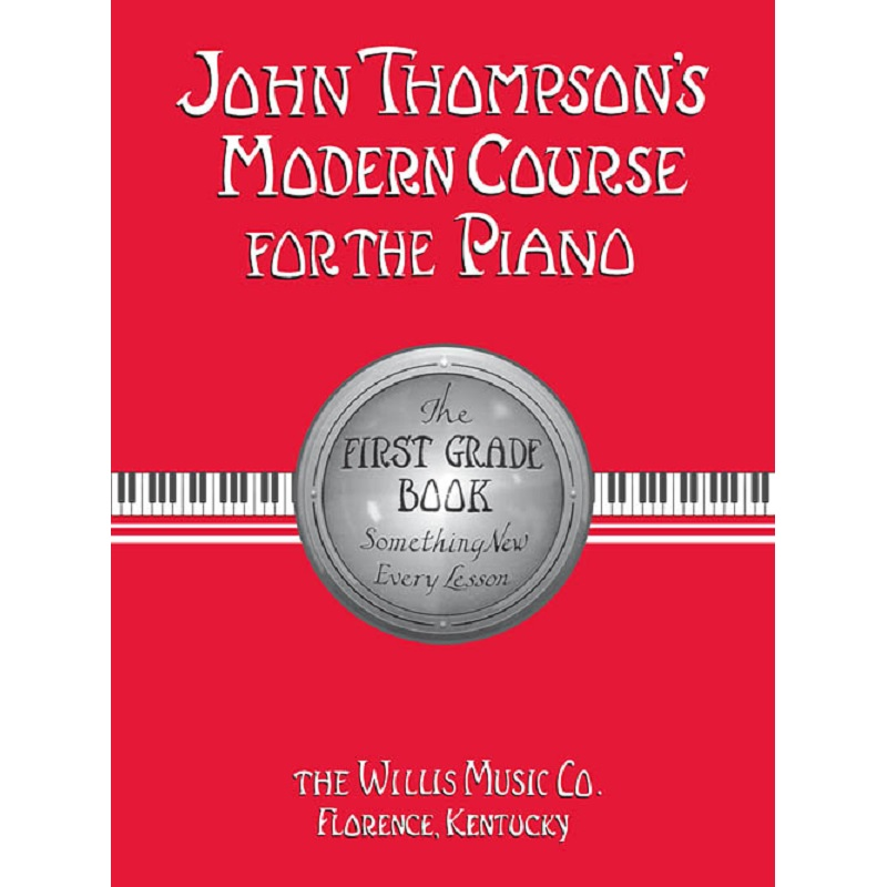 John Thompson Modern Course For The Piano – First Grade