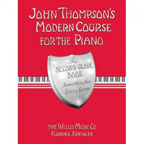 John Thompson Modern Course For The Piano – Second Grade
