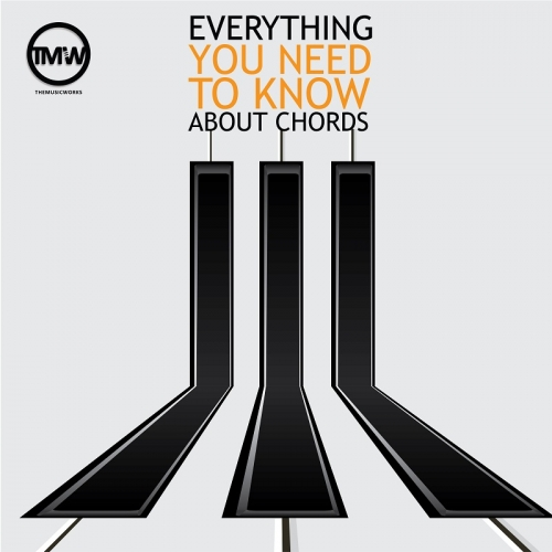 Everything you need to know about piano chords - course 1